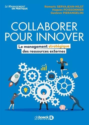 Collaborer pour innover. Le management stratégique des ressources externes