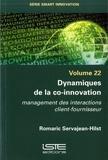 Romaric Servajean-Hilst - Dynamiques de la co-innovation - Management des interactions client-fournisseur.