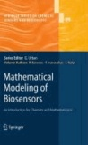 Romas Baronas et Ivanauskas Feliksas - Mathematical Modeling of Biosensors - An Introduction for Chemists and Mathematicians.