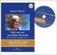 """Romayne Wheeler - Vingt ans avec les Indiens Raramuris - """"Ils m'ont ouvert les yeux à la vie..."""". 1 DVD"""