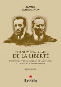 Romel Nounagnon - Phénoménologie de la liberté.
