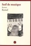 Romel - Soif de musique.
