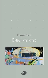 Roméo Fratti - Demi-teintes.