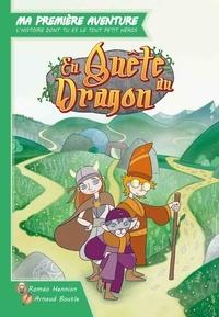 Roméo Hennion et Arnaud Boutle - En quête du dragon.