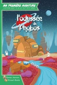 Roméo Hennion et Arnaud Boutle - L'odyssée du Phobos.
