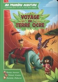 Roméo Hennion et Thibaut Kraeber - Voyage en terre ocre.
