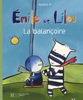 Roméo P. - Emile et Lilou  : La balançoire.