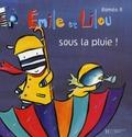 Roméo P. - Emile et Lilou Tome 10 : Emile et Lilou sous la pluie !.