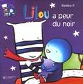 Roméo P. - Emile et Lilou Tome 6 : Lilou a peur du noir.