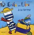 Roméo P. - Emile et Lilou Tome 9 : Emile et Lilou à la ferme.