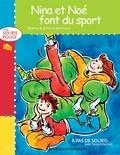 Romi Caron et Béatrice M. Richet - Niveau souris rouge  : Nina et Noé font du sport.