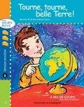 Romi Caron et Béatrice M. Richet - Souris bleue  : Tourne, tourne, belle Terre ! - version enrichie.