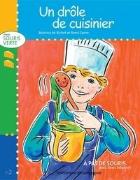 Romi Caron et Béatrice M. Richet - Niveau souris verte  : Un drôle de cuisinier.