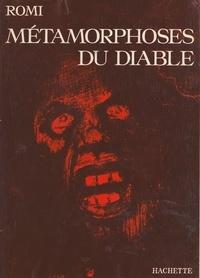Romi et  Collectif - Métamorphoses du diable.