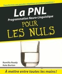 Romilla Ready et Kate Burton - La PNL pour les Nuls.