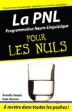 Romilla Ready - La PNL (programmation neuro-linguistique) pour les Nuls.