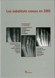 Romillat - Les substituts osseux en 2005.