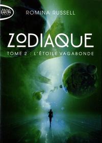 Romina Russell - Zodiaque Tome 2 : L'étoile vagabonde.