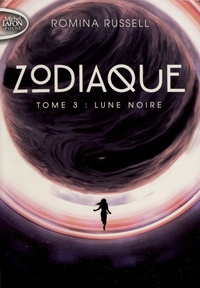 Romina Russell - Zodiaque Tome 3 : Lune noire.