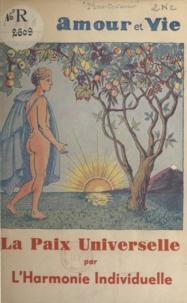 Romolo Mantovani - La paix universelle par l'harmonie individuelle.