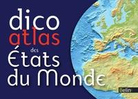 Romuald Belzacq et Frédéric Miotto - Dico Atlas des Etats du monde.