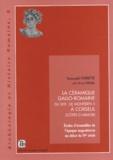 Romuald Ferrette - La céramique gallo-romaine du site de Monterfil II à Corseul (Côtes-d'Armor) - Etudes d'ensembles de l'époque augustéenne au début du IVe siècle.
