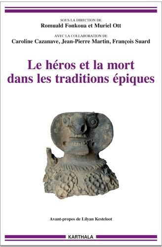 Les héros et la mort dans les traditions épiques