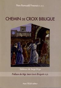 Romuald Fresnais - Chemin de croix biblique.