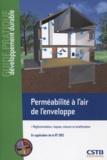 Romuald Jobert - Perméabilité à l'air de l'enveloppe - Réglementation, risques, mesure et amélioration.