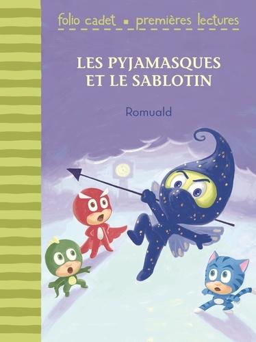 Romuald - Les Pyjamasques  : Les Pyjamasques et le sablotin.