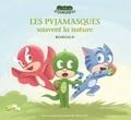 Romuald - Les Pyjamasques (série TV)  : Les Pyjamasques sauvent la nature.
