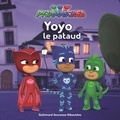 Romuald - Les Pyjamasques (série TV) Tome 13 : Yoyo le pataud.