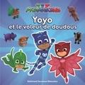 Romuald et Gustave Paulin - Les Pyjamasques (série TV) Tome 16 : Yoyo et le voleur de doudous - Avec des cartes à collectionner.