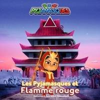 Romuald - Les Pyjamasques (série TV) Tome 23 : Les Pyjamasques et Flamme rouge.