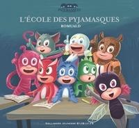 Romuald - Les Pyjamasques Tome 22 : L'école des pyjamasques.
