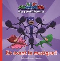 Romuald - Mes petites histoires Pyjamasques Tome 1 : En avant la musique!.