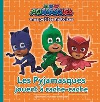 Romuald - Mes petites histoires Pyjamasques Tome 4 : Les Pyjamasques jouent à cache-cache.