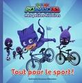 Romuald - Mes petites histoires Pyjamasques  : Tout pour le sport!.