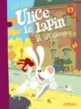 Romuald Reutimann et Nathalie Omond - Ulice le lapin et le Cadeau - Avec double poster offert.