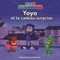 Romuald et Antonin Poirée - Yoyo et le cadeau surprise.