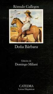 Romulo Gallegos - Doña Barbara.