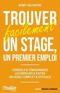 Romy Sauvayre - Trouver facilement un stage, un premier emploi.