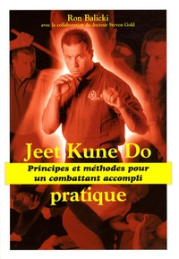 Jeet Kune Do pratique - Principes et méthodes pour un combattant accompli.pdf