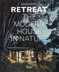 Ron Broadhurst - Retreat the Modern House in Nature.