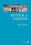 Ron Carlson - Retour à Oakpine.