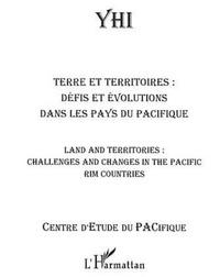 Ron Crocombe et Maryvonne Nedeljkovic - YHI 2003 : Terre et territoires : défis et évolutions dans les pays du Pacifique.