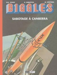 Ron Embleton et Mike Western - Biggles Héritage Tome 2 : Sabotage à Canberra.