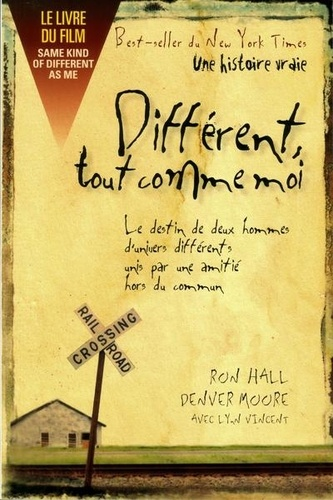 Ron Hall et Denver Moore - Différent, tout comme moi.
