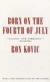 Ron Kovic - Born on the Fourth of July.