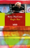 Ron MacLean - Magic Bus - Sur la route des hippies d'Istanbul à Katmandou.